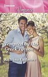 Tempted by Her Greek Tycoon - Katrina Cudmore