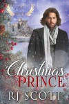 Christmas Prince - RJ Scott