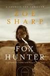 Fox Hunter: A Charlie Fox Thriller - Zoë Sharp