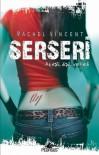 Serseri (Shifters #1)  - Rachel Vincent