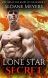 Lone Star Secret (Shifters in the Heart of Texas Book 4) - Sloane Meyers