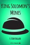 King Solomon's Mines (Xist Classics) - H. Rider Haggard