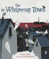 The Whispering Town - Jennifer Elvgren, Fabio Santomauro