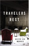 Travelers Rest - Keith Lee Morris