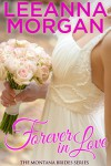 Forever in Love (Montana Brides, Book 2) - Leeanna Morgan