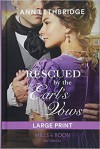 Rescued by the Earl's Vows - Ann Lethbridge