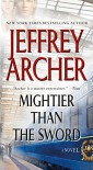 Mightier than the Sword: A Novel (The Clifton Chronicles) - Jeffrey Archer