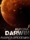 Aurora: Darwin - Amanda Bridgeman