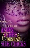 Ashes to Ashes, Dust to Side Chicks - N'Dia Rae, Chanel Q