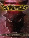 The Widowmaker Unleashed - Mike Resnick