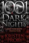 Easy For Keeps: A Boudreaux Novella (The Boudreaux Series) - Kristen Proby