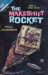 The Makeshift Rocket - Poul Anderson