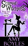 Scared Witchless (Bless Your Witch Book One) - Amy Boyles