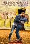 The Distiller's Darling - Jamaila Brinkley, Rebecca Norinne