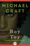 Boy Toy (The Mark Manning Mysteries) - Michael Craft