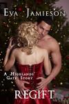 Regift: A Highlands' Gate Story - Eva Jamieson