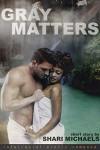 Gray Matters: BWWM Interracial Romance Short Story - Shari Michaels