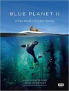 Blue Planet II : A New World Of Hidden Depths - James Honeyborne, Mark Brownlow