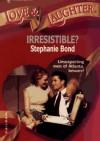 Nikt ci się nie oprze - Stephanie Bond