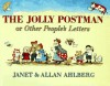 The Jolly Postman, or Other People's Letters - Janet Ahlberg, Allan Ahlberg