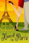 Kissed in Paris - Juliette Sobanet