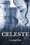 Celeste (Italian Edition) - Cristina Vichi