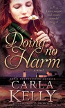 Doing No Harm - Carla Kelly
