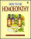 How to Use Homeopathy - Christopher Hammond