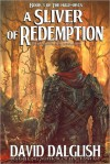 A Sliver of Redemption - David Dalglish