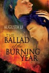 Ballad of the Burning Year - Augusta Li