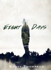 Eight Days - Scott Thompson