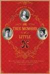 The True Memoirs of Little K: A Novel - Adrienne Sharp