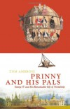 Prinny and His Pals: George IV and the Remarkable Gift of Royal Friendship - Tom Ambrose, Cora Sandel