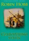 Czarodziejski statek cz.1 - Robin Hobb