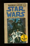Star Wars: From the Adventures of Luke Skywalker (Star Wars, #4) - George Lucas, Alan Dean Foster