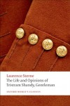 The Life and Opinions of Tristram Shandy, Gentleman (Oxford World's Classics) - Laurence Sterne, Ian Campbell Ross
