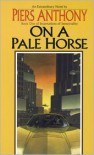 On a Pale Horse (Incarnations of Immortality #1) -