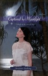 Captured by Moonlight - Christine Lindsay