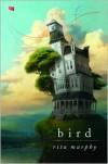 Bird - Rita Murphy