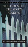 The House of Seven Gables - Nathaniel Hawthorne