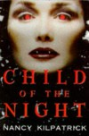 Child of the Night Pb - Nancy Kilpatrick