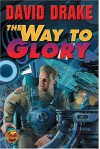 The Way to Glory - David Drake