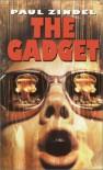 The Gadget - Paul Zindel
