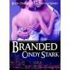 Branded (Retribution, #1) - Cindy Stark
