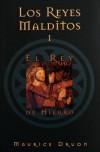 El rey de hierro (Los Reyes Malditos, #1) - Maurice Druon, Ma. Guadalupe Orozco Bravo