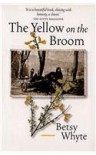 The Yellow on the Broom - Betsy Whyte