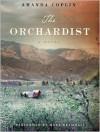 The Orchardist (Audio) - Amanda Coplin, Mark Bramhall