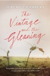 The Vintage and the Gleaning - Jeremy Chambers