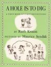 A Hole is to Dig - Ruth Krauss, Maurice Sendak
