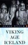 Viking Age Iceland (Penguin History) - Jesse L. Byock
